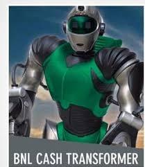 bnl cash transformer